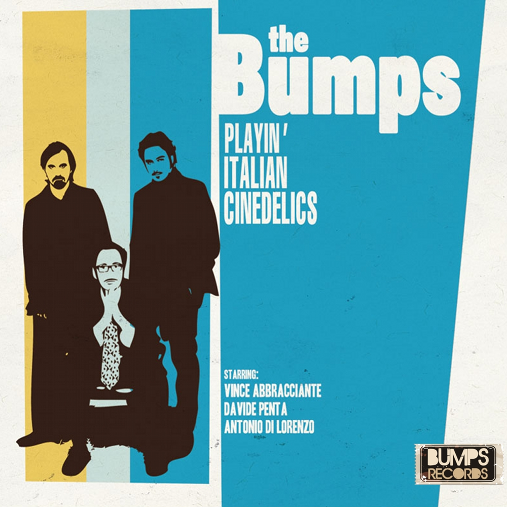 The Bumps - Cinedelics
